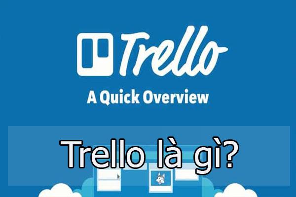 Trello là gì?