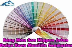 Bảng màu sơn Maxilite, Dulux, Kova, Nippon, Jotun, Seamaster
