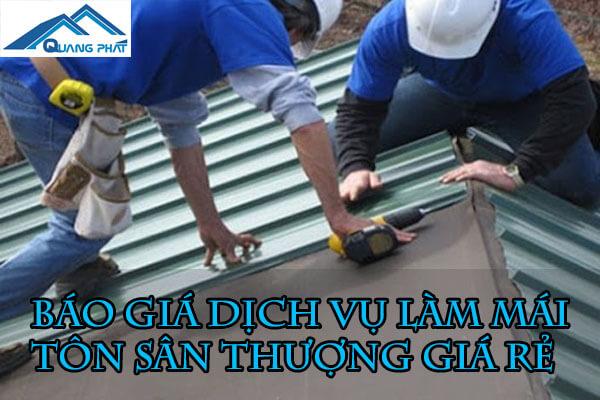Báo giá làm mái tôn sân thượng