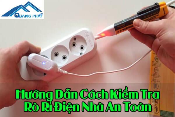 Cách kiểm tra rò rỉ điện nhà