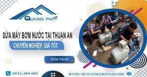Sửa máy bơm nước tại Thuận An